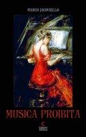 Musica proibita - Jacoviello Marco