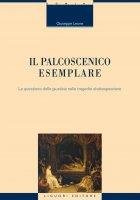 Il palcoscenico esemplare - Giuseppe Leone