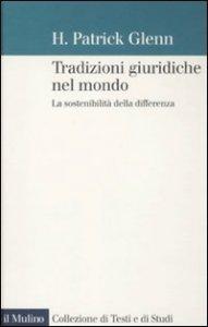 Copertina di 'Tradizioni giuridiche nel mondo'