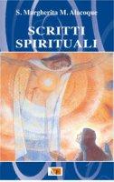 Scritti Spirituali - Margherita M. Alacoque (santa)