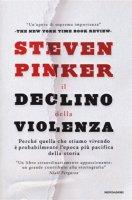 Il declino della violenza - Steven Pinker