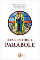 Il fascino delle parabole - Lavatori Renzo, Sole Luciano