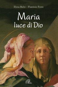 Copertina di 'Maria luce di Dio'