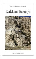 Rabban Busnaya - Giovanni di Kaldun