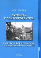 Antichità e contemporaneità - Ugo Frasca