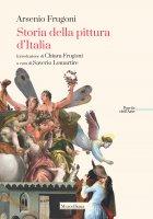 Storia della pittura d'Italia - Arsenio Frugoni
