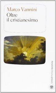 Copertina di 'Oltre il cristianesimo'