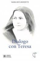 Dialogo con Teresa - M. Rita Bozzetti