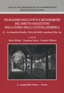 Copertina di 'Pluralismo delle fonti e metamorfosi del diritto soggettivo nella storia della cultura giuridica'