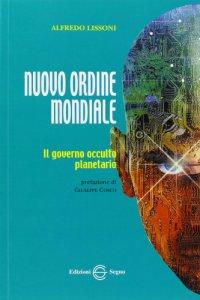 Copertina di 'Nuovo ordine mondiale. Il governo occulto planetario'