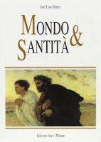 Mondo e santità - Illanes José L.