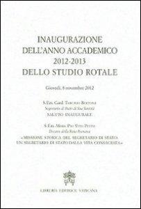 Copertina di 'Inaugurazione dell'anno accademico 2012-2013 dello Studio Rotale'