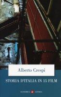 Storia d'Italia in 15 film - Crespi Alberto
