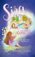 Sira e il ricordo di Goodland - La scrittrice smemorata