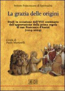 Copertina di 'La grazia delle origini'