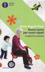 Copertina di 'Nuovi nonni per nuovi nipoti. La gioia di un incontro'