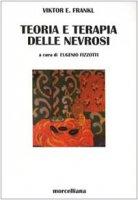 Teoria e terapia delle nevrosi - Frankl Viktor E.