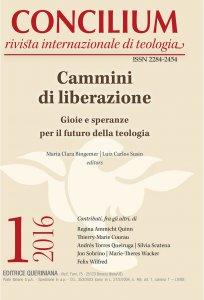 Copertina di 'Concilium 1-2016: Cammini di liberazione. Gioie e speranze per il futuro della teologia'