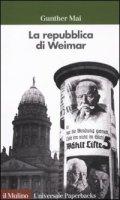 La repubblica di Weimar - Mai Gunther