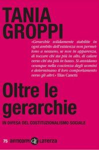 Copertina di 'Oltre le gerarchie. In difesa del costituzionalismo sociale'