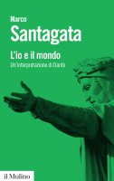 L'io e il mondo - Marco Santagata