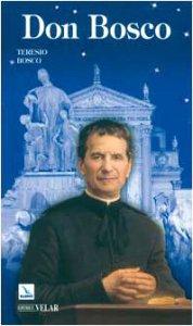 Copertina di 'Don Bosco. Il santo dei giovani'