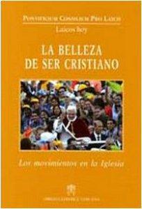 Copertina di 'La bellezza di Ser Cristiano. Los movimentos en la iglesia'