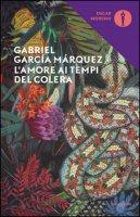 L' amore ai tempi del colera - García Márquez Gabriel