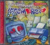 Il computer innamorato - William Benedetti