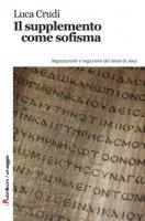 Il supplemento come sofisma - Crudi Luca
