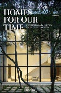 Copertina di 'Homes for our time. Contemporary houses from Chile to China. Ediz. inglese, italiana e spagnola'