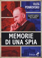 Memorie di una spia - Penkovskij Oleg