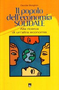 Copertina di 'Il popolo dell'economia solidale. Alla ricerca di un'altra economia'