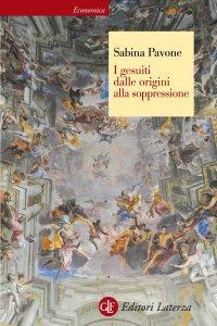 Copertina di 'I gesuiti dalle origini alla soppressione'