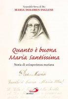 Quanto è buona Maria Santissima - Maria Dolores Inglese