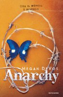 Anarchy. Ediz. italiana - DeVos Megan