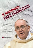 fenomeno Papa Francesco. (il)