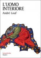 L'uomo interiore - André Louf