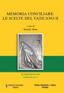 Copertina di 'Memoria conciliare, le scelte del Vaticano II'