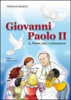 Giovanni Paolo II - Bosco Teresio
