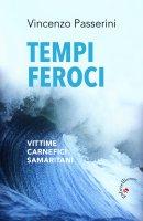 Tempi feroci - Vincenzo Passerini
