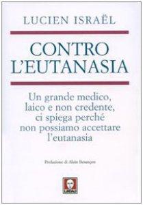 Copertina di 'Contro l'eutanasia'