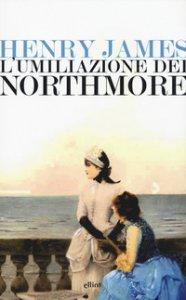 Copertina di 'L' umiliazione dei Northmore'
