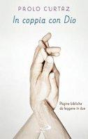 In coppia con Dio - Paolo Curtaz