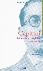 Copertina di 'Capitini. Educazione, religione, nonviolenza.'