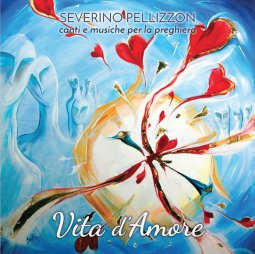 Copertina di 'Vita d'amore. Canti e musiche per la preghiera'