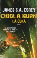 La cura. Cibola Burn - Corey James S. A.