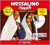 Messalino Junior. Marzo aprile 2009.
