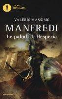 Le paludi di Hesperia - Manfredi Valerio Massimo