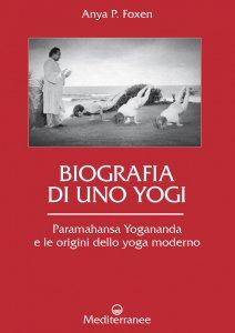 Copertina di 'Biografia di uno Yogi'